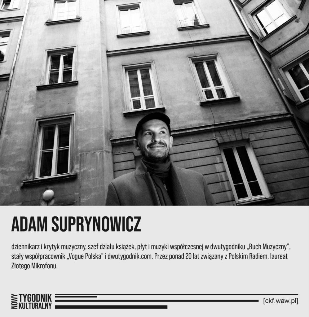 Nowy Tygodnik Kulturalny Adam Suprynowicz