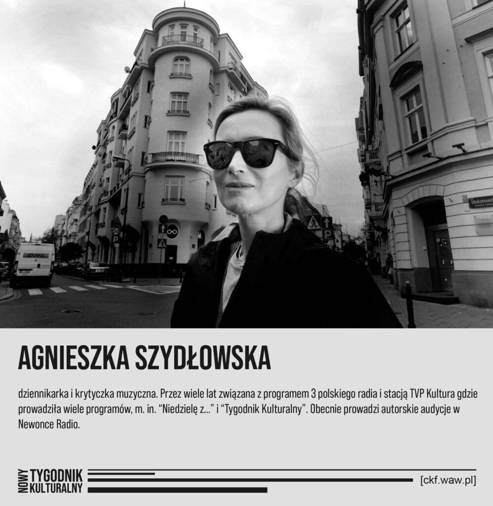 Nowy Tygodnik Kulturalny Agnieszka Szydłowska