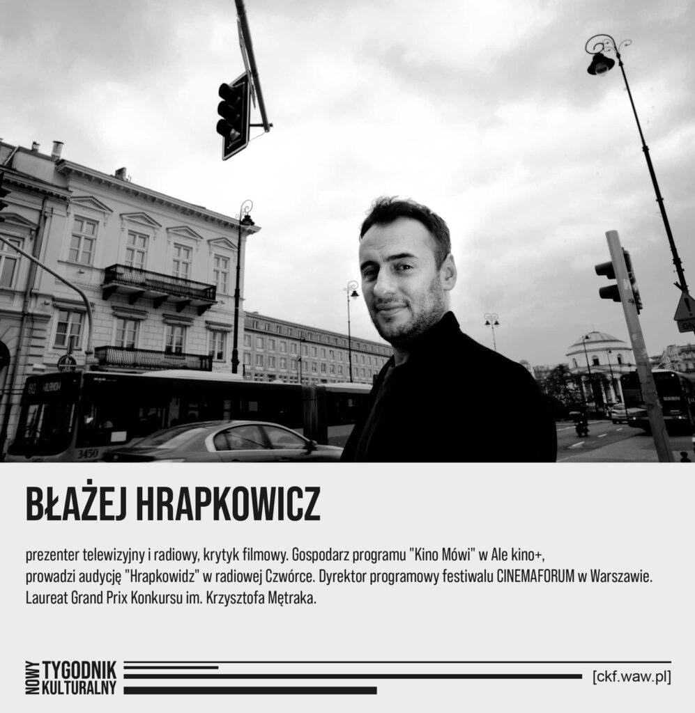 Nowy Tygodnik Kulturalny Błażej Hrapkowicz