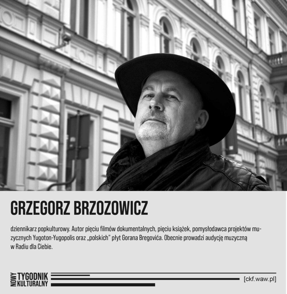 Nowy Tygodnik Kulturalny Grzegorz Brzozowicz