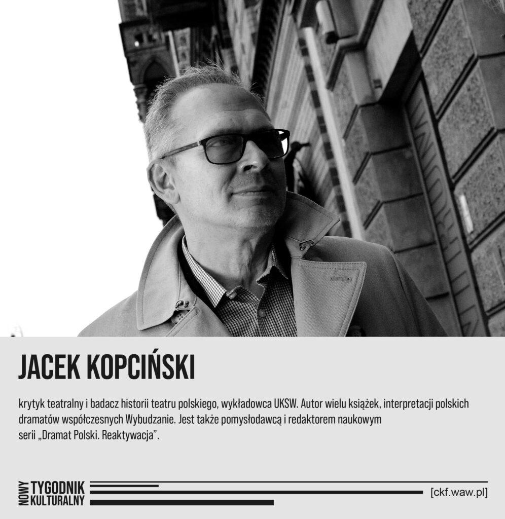 Nowy Tygodnik Kulturalny Jacek Kopciński